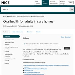 Oral health for adults in care homes