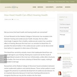 How Heart Health Can Affect Hearing Health - Evolution Hearing