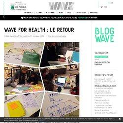 WAVE for HEALTH : le retour