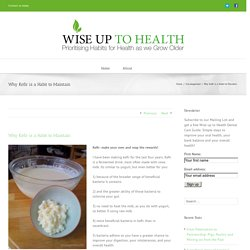 Wise Up to Health – Why Kefir is a Habit to Maintain