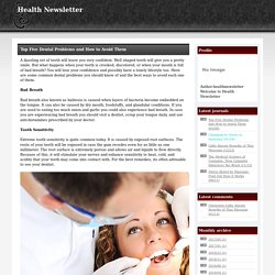 Health Newsletter Top Five Dental Problems and How to Avoid Them