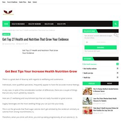 Get Top 27 Health and Nutrition That Grow Your Evidence