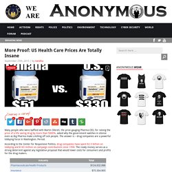 More Proof: US Health Care Prices Are Totally Insane AnonHQ