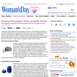 Health Tips - Home Remedies That Work at WomansDay.com