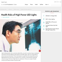 Health Risks of High Power LED Lights