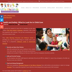 Health and Safety: What to Look for in Child Care