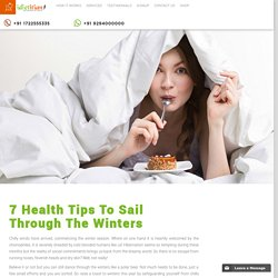 7 Health Tips To Sail Through The Winters