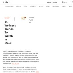2018 Health & Wellness Trends: 11 Hottest Trends To Watch!