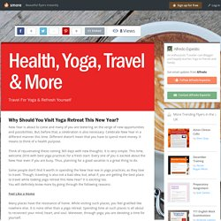 Health, Yoga, Travel & More