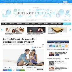 Le Healthbook : la nouvelle application santé d'Apple?