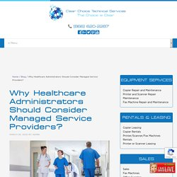 Why Healthcare Administrators Should Consider Managed Service Providers?