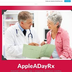 Who Can Download Healthcare App And How It Can Be Used? – AppleADayRx