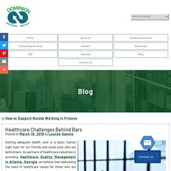 Healthcare Challenges Behind Bars