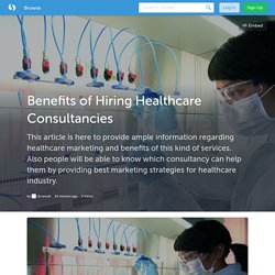 Benefits of Hiring Healthcare Consultancies