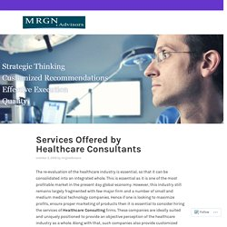 Services Offered by Healthcare Consultants – MRGN Advisors
