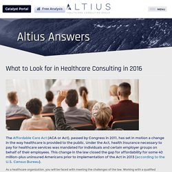 What to Look for in Healthcare Consulting in 2016