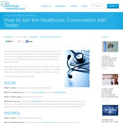 How to Join the Healthcare Conversation with Twitter « Radian6 - Social Media Monitoring and Engagement