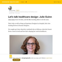 Let's talk healthcare design: Julie Guinn – designinghealth
