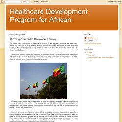 Healthcare Development Program for African: 10 Things You Didn't Know About Benin