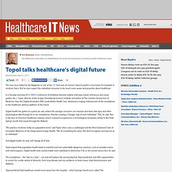 Topol talks healthcare's digital future