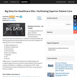 Big Data For Healthcare ISVs– Facilitating Superior Patient Care