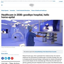 Healthcare in 2030: goodbye hospital, hello home-spital