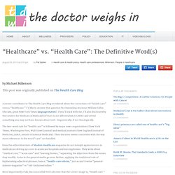 """Healthcare"" vs. ""Health Care"": The Definitive Word(s)"