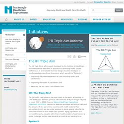Institute for Healthcare Improvement: The IHI Triple Aim