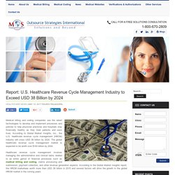 U.S. Healthcare RCM Industry to be worth USD 38 billion by 2024
