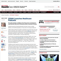 CIGNA Launches Healthcare Podcasts - Healthcare - The Patient