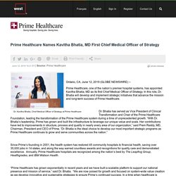 Prime Healthcare Names Kavitha Bhatia, MD First Chief Medical Officer of Strategy