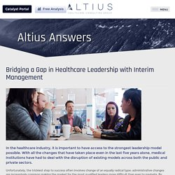 Bridging a Gap in Healthcare Leadership with Interim Management
