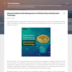 Enhance Healthcare Data Management in an Effective Way with Blockchain Technology