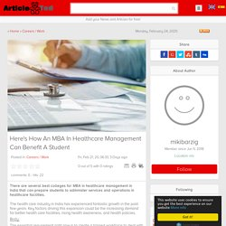 How An MBA In Healthcare Management Can Benefit A Student