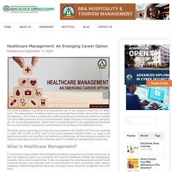 Healthcare Management: An Emerging Career Option