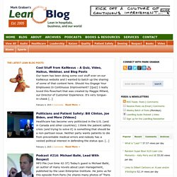 Lean Blog — Mark Graban's leanblog.org, Lean Manufacturing, Lean Healthcare, Toyota Production System