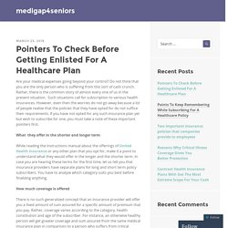 Pointers To Check Before Getting Enlisted For A Healthcare Plan