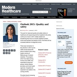 Healthcare outlook 2015: Quality push expands beyond the hospital