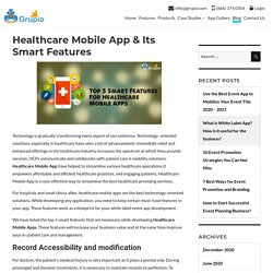 Healthcare Mobile App & Its Smart Features