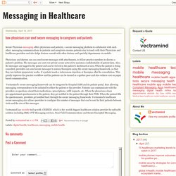 how physicians can send secure messaging to caregivers and patients