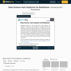 Data Science And Analytics In Healthcare