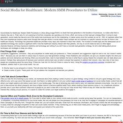 Social Media for Healthcare: Modern SMM Procedures to Utilize