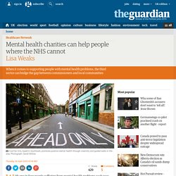 Mental health charities can help people where the NHS cannot