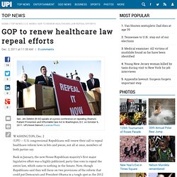 GOP to renew healthcare law repeal efforts