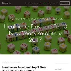 Healthcare Providers' Top 3 New Year's Resolutions 2017 — Lifecycle Health