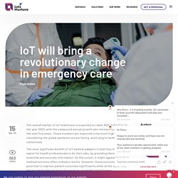 IoT in Healthcare will bring a revolutionary change in emergency care