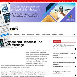 Healthcare and Robotics: The Perfect Marriage