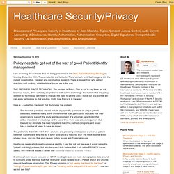 Policy needs to get out of the way of good Patient Identity management
