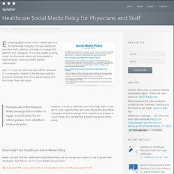 Healthcare Social Media Policy for Physicians and Staff