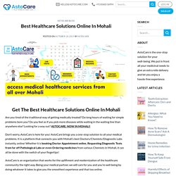 Best Healthcare Solutions Online In Mohali - AstoCare